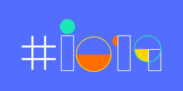 Google IO Les annonces attendues du 7 au 9 mai 2019